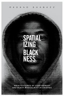 Spatializing Blackness Pdf/ePub eBook