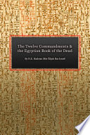 The Twelve Commandments and the Egyptian Book of the Dead
