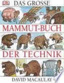 Das grosse Mammut-Buch der Technik