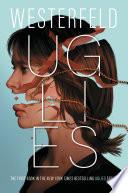 """""""Uglies"""" by Scott Westerfeld, Rodrigo Corral"""