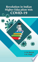 Revolution in Indian Higher Education with COVID 19