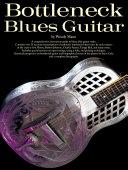 Bottleneck Blues Guitar