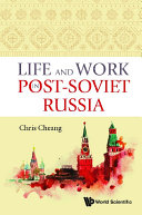 Life And Work In Post soviet Russia