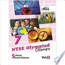 NTSE-NMMS/ OLYMPIADS Champs Class 7 Science/ Social Science Vol 1