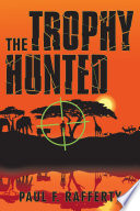 The Trophy Hunted