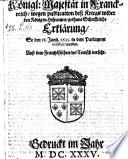 Wegen Publication deß Kriegs wider den König in Hispanien gethane schrifftliche Erklärung, so den 18. Junij 1635 in dem Parlament verificirt worden