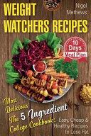 Weight Watchers Recipes Book