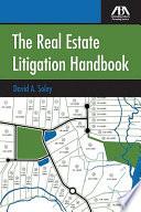 The Real Estate Litigation Handbook