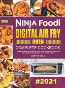 Ninja Foodi Digital Air Fry Oven Complete Cookbook
