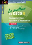 Le meilleur du DSCG 5 Management des systèmes d'information 4e édition