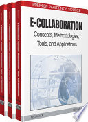 """""""E-Collaboration: Concepts, Methodologies, Tools, and Applications: Concepts, Methodologies, Tools, and Applications"""" by Kock, Ned"""