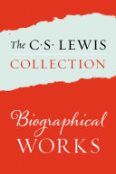 The C. S. Lewis Collection: Biographical Works Pdf/ePub eBook