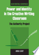 Power and Identity in the Creative Writing Classroom  : The Authority Project