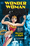 Wonder Woman and the Heroes of Myth
