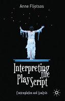 Interpreting the Play Script ebook