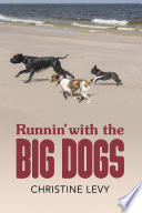 Runnin With The Big Dogs