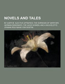Novels and Tales  by Go  the  Elective Affinities  the Sorrows of Werther  German Emigrants  the Good Women  and a Nouvelette