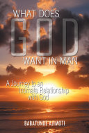 What Does God Want in Man