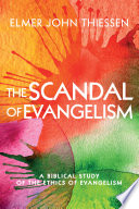 The Scandal Of Evangelism