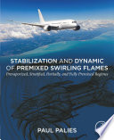 Stabilization and Dynamic of Premixed Swirling Flames Book