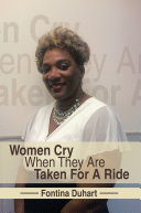 Women Cry When They Are Taken For A Ride