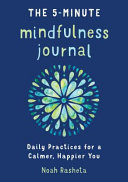 The 5 Minute Mindfulness Journal