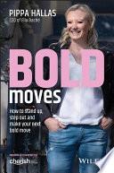 Bold Moves Book