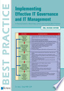 """Implementing Effective IT Governance and IT Management"" by Gad J. Selig"