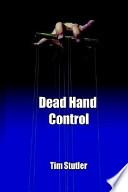Dead Hand Control