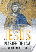 Jesus Master of Law