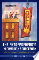 The Entrepreneur S Information Sourcebook Charting The Path To Small Business Success 2nd Edition