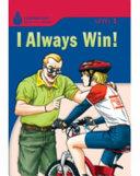 I Always Win!