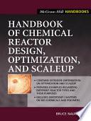 Handbook of Chemical Reactor Design  Optimization  and Scaleup