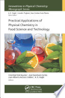 Practical Applications of Physical Chemistry in Food Science and Technology