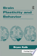 Brain Plasticity And Behavior Book PDF