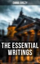 The Essential Writings of Emma Orczy [Pdf/ePub] eBook