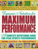 Dynamic Nutrition for Maximum Performance Book