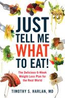 Just Tell Me What to Eat! Pdf/ePub eBook