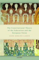 The Constitutional Theory of the Federation and the European Union Pdf/ePub eBook