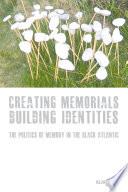 Creating Memorials Building Identities