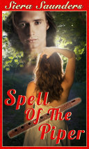 Spell Of The Piper   Fae Lovers  Book 4