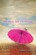 The Sweet Side of Suffering Pdf/ePub eBook