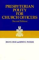Presbyterian Polity for Church Officers