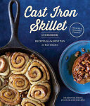 The Cast Iron Skillet Cookbook