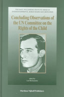 Concluding Observations of the UN Committee on the Rights of the Child Third to Seventeenth Sessions  1993 1998