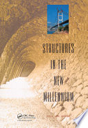 Structures in the New Millennium