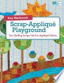Scrap Appliqué Playground