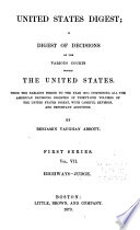 United States Digest  a Digest of Decisions of the Various Courts Within the United States  from the Earliest Period to the Year 1870 Book