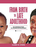Life Span Human Development First Edition