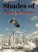 Shades of Freedom